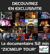 Documentaire ZICMEUP TOUR